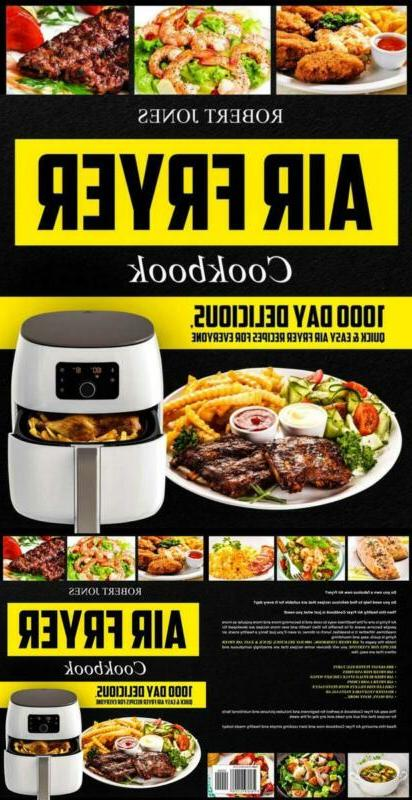 Air Fryer Cookbook: 1000 Day Delicious, Quick & Easy Air