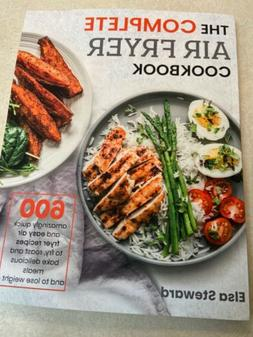 the complete air fryer cookbook 600 Recipes